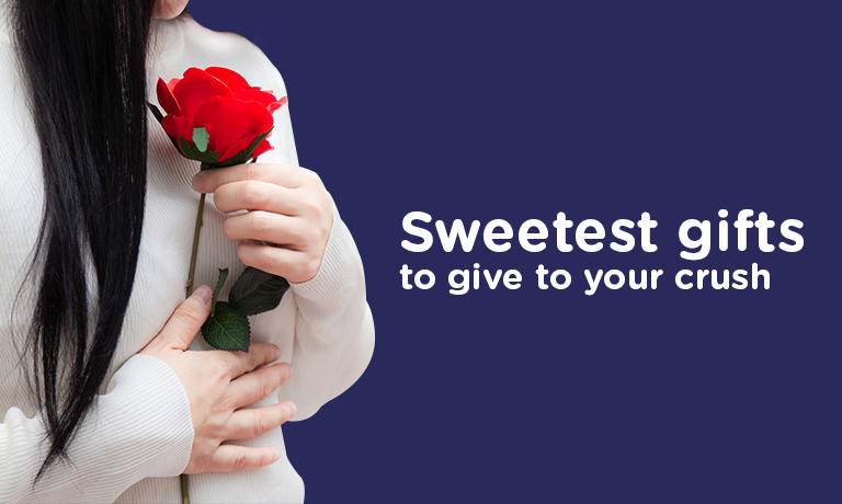 Sweetest Gifts to Give to Your Crush